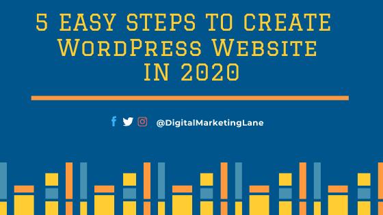 Easy steps to create WordPress Website