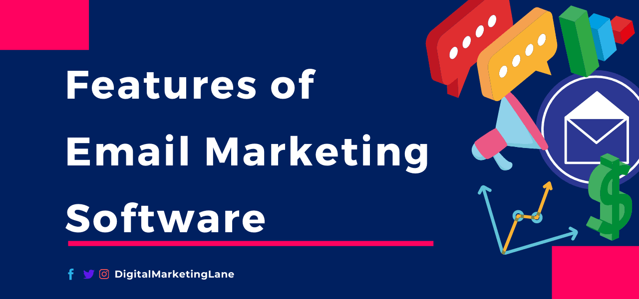 10 Essential Features of an Email marketing Software